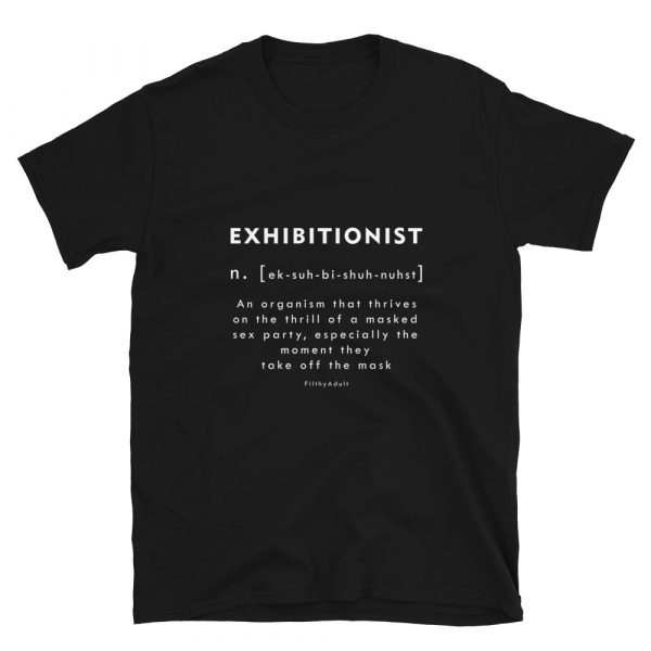 filthy-adult-kink-clothing-exhibitionist-t-shirt