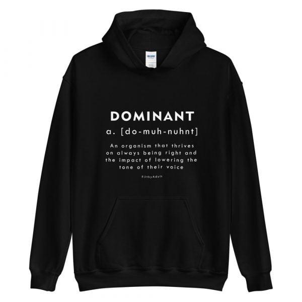 filthy-adult-kink-clothing-dominant-hoodie